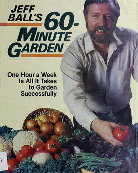 Jeff Ball's 60-minute Garden